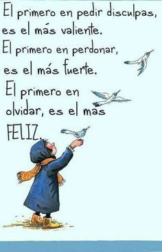 """""""Recovery in Spanish,"""" Anonymous. """"The first to apologize is the bravest. The first to forgive is the strongest. The first to forget is the happiest. The Words, More Than Words, Words Quotes, Me Quotes, Motivational Quotes, Humour Quotes, Qoutes, Quotes En Espanol, Les Sentiments"""
