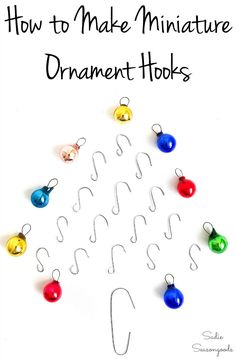 How to make miniature ornament hooks Thanksgiving Crafts, Thanksgiving Decorations, Xmas Decorations, Winter Wonderland Decorations, Easter Crafts, All Things Christmas, Kids Christmas, Christmas Tree In Basket, Christmas Craft Projects