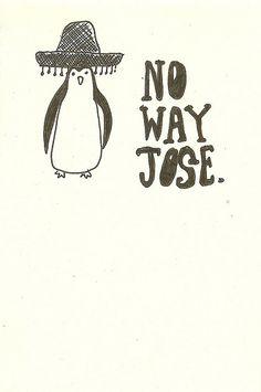 no way jose.