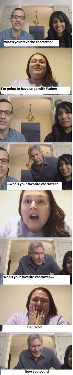 Who's your favorite character? Han Solo!