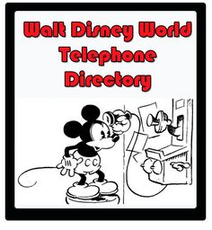 Telephone numbers for Walt Disney World - Dining, Resort Reservations, Annual Passholders, Group Reservations, etc.