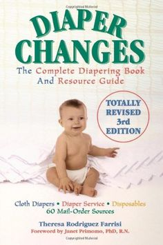 Diaper Changes: The Complete Diapering Book and Resource Guide by Theresa Rodriguez Farrisi http://www.amazon.com/dp/1590770226/ref=cm_sw_r_pi_dp_g-nyvb10Y6403