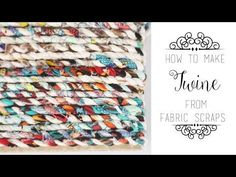 Gina Michele: How to Make Twine from Fabric Scraps