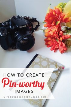 Creating Pin Worthy Images
