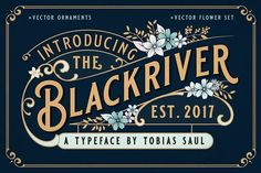 BLACKRIVER FONT + ORNAMENT SET by Tobias Saul on @creativemarket