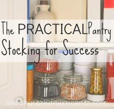 The practical way to stock a pantry!