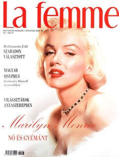 La Femme - 2009, magazine from USA. Front cover photo of Marilyn Monroe by Frank Powolny, 1953.