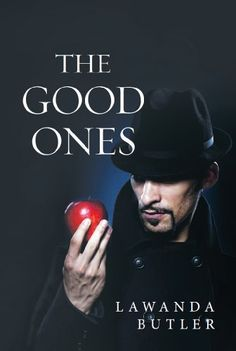 The Good Ones by LaWanda Butler, http://www.amazon.com/dp/B00GJ6DD76/ref=cm_sw_r_pi_dp_EL52ub074MF7G