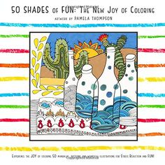 50 Shades of Fun: The New Joy of Coloring von Pamela Thompson http://www.amazon.de/dp/1515086585/ref=cm_sw_r_pi_dp_73jYvb0HPTGZ0