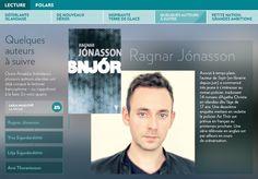 Outre Arnaldur Indridason, plusieurs auteurs islandais ont déjà conquis le lectorat francophone–ou s'apprêtent à le faire. Envoiciquatre. Outre, Voici, Books, Audio Engineer, Authors, Reading, Livres, Projects, Libros