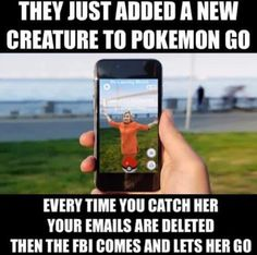 Hillary Clinton and Pokemon Go funny Funny Memes, Hilarious, Jokes, Let Her Go, Let It Be, Clinton Foundation, It Goes On, Truth Hurts, Humor