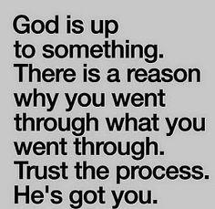 He's got you.