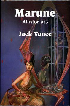 Ned Dameron, Marune: Alastor 933 by Jack Vance, Underwood-Miller 1984.