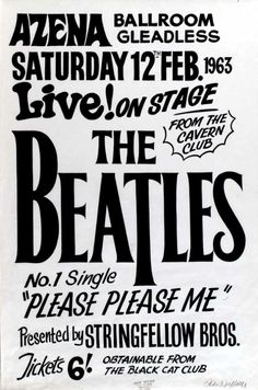 A poster advertising The Beatles presented by the Stringfellow bros (Peter Stringfellow) at the Azena Ballroom Gleadless along with a letter from the promoter. Peter Stringfelloe was running his Black Cat club and had booked a band called the Beatles, in between the time of the booking and the time that they actually played the Beatles had a number one hit with Please Please Me.