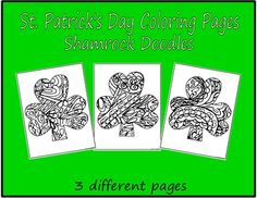 """Coloring Pages-St. Patrick's DaySet 2 in my """"Shamrock Doodle"""" seriesSet of 3 St. Patrick's Day Coloring Page Shamrock Doodles3 different doodled shamrocksYou may print and distribute as many copies of these coloring pages as you need for classroom and personal use :)Thanks for looking, and have a great day!Copyright 2016 PurpleBeeClassroom"""