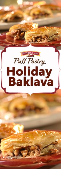 Pepperidge Farm Puff Pastry Baklava Recipe. Unlike traditional Baklava, this version comes together quickly when using Puff Pastry. Fill Puff  Pastry sheets with an exquisite cinnamon-walnut-sugar combination, bake, and then top with a sweet honey mixture to make a spectacularly delicious holiday dessert!