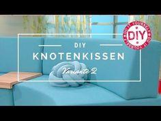 How to: Knotenkissen knoten Variante 2 I Deko Inspirationen by Patricia Morgenthaler - YouTube