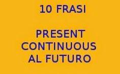 PRESENT CONTINUOUS IN INGLESE - FRASI Ecco a voi ben 10 frasi che fanno uso del temibile e temuto present continuous nella lingua inglese. Non è semplice infatti usarlo e tradurlo quindi prima un pò di teoria e poi le frasi che potrete l #inglese #presentcontinuous #frasi