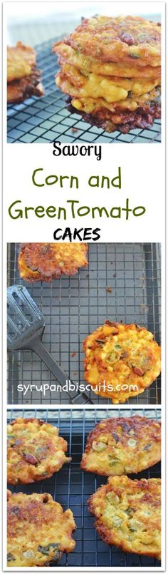 Savory Corn and Green Tomato Cakes. Cornmeal cakes with corn, green ...