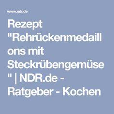 """Rezept """"Rehrückenmedaillons mit Steckrübengemüse""""   NDR.de - Ratgeber - Kochen"""