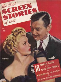 "Clark Gable and Lana Turner on the cover of  ""The Best of Screen Stories 1942"""