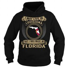 Live in Louisiana - Made in Florida - Special #state #citizen #USA # Louisiana #gift #ideas #Popular #Everything #Videos #Shop #Animals #pets #Architecture #Art #Cars #motorcycles #Celebrities #DIY #crafts #Design #Education #Entertainment #Food #drink #Gardening #Geek #Hair #beauty #Health #fitness #History #Holidays #events #Home decor #Humor #Illustrations #posters #Kids #parenting #Men #Outdoors #Photography #Products #Quotes #Science #nature #Sports #Tattoos #Technology #Travel…