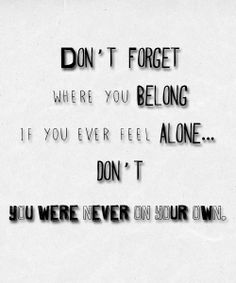 """And the proof is in this song."" Don't Forget Where You Belong- One Direction- Midnight Memories"
