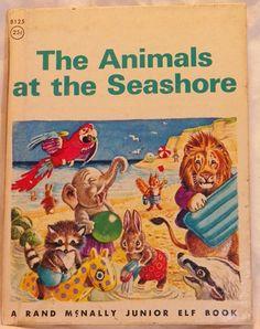 A Rand McNally Junior Elf Book: The Animals at the Seashore No. 8125