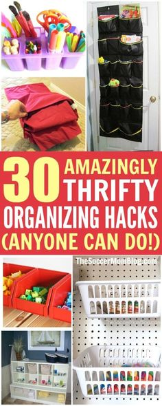 30 of the most clever organization hacks from top family bloggers - cheap, easy, and fast!