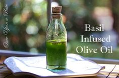 How to Make Basil Infused Olive Oil
