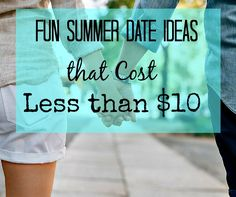 Summer is rapidly approaching. Do you need some fun summer date ideas? Here is a list of 45 fun summer date ideas that cost less than $10!