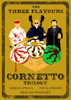 The Three Flavours Cornetto trilogy - Shaun of the Dead, Hot Fuzz and The World's End. These three films (especially the first two) are a great watch. Simon Pegg, Great Films, Good Movies, Love Movie, Movie Tv, The World's End Movie, Nick Frost, Kino Film, Pulp