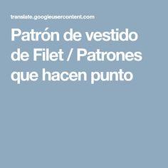 Patrón de vestido de Filet / Patrones que hacen punto