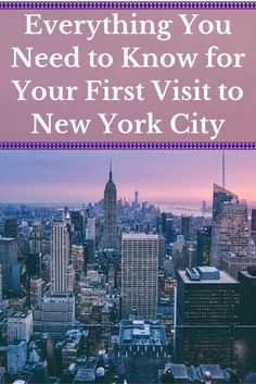 Everything You Need to Know for your first visit to New York City LITERALLY EVERYTHING THIS IS THE BEST GUIDE IVE EVER READ