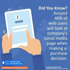 Did You Know?   Around 46% of web users will look at company's social media page when making a purchase decision.   #Fact #DidYouKnow