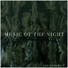 The Theorist Masterfully Covers Hip Hop With A Piano On New Mixtape - http://www.getrightmusic.com/mixtape/post/the-theorist-music-of-the-night Follow: @thextheorist