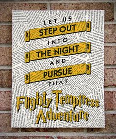 """Harry Potter Quote Canvas Wall Art: """"Let Us Step Out Into The Night and Pursue That Flighty Temptress Adventure"""" Canvas Art. $35.00, via Etsy."""