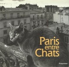 Paris among Cats | photos by Willy Ronis