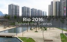 We Scored an Inside Look at the Olympic Village in Rio