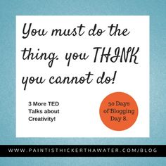 3 More Ted Talks on Creativity! - Watch these 3 Ted Talks to ignite your creative spark. http://www.paintisthickerthanwater.com/3moretedtalksoncreativity