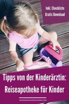 Reiseapotheke für Kinder, Tipps von der Kinderärztin. Checkliste Download MamaWahnsinnHochDrei