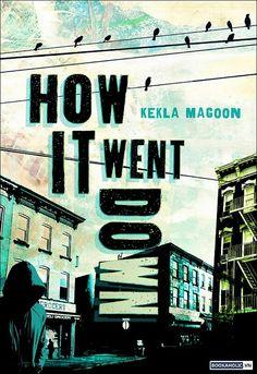 How it went down - Kekla Maroon