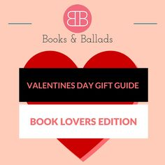 Valentine's Day Gift Guide: Book Lover's Edition