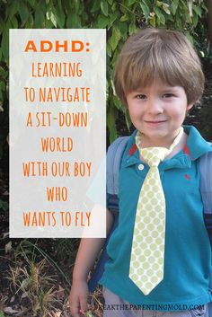 These parents have tried everything to help their son with ADHD to focus and sit still. Learning to navigate a sit-down world with a boy who wants to fly. via @breakparenting