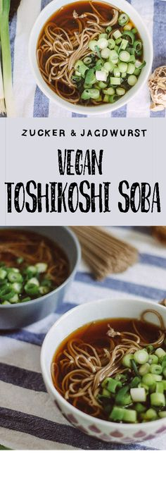 Happy New Year with soba noodles: Vegan Toshikoshi Soba