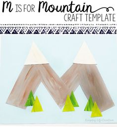 "Letter M activity: make a paper-pieced ""M is for Mountain"" craft project with the printable template."
