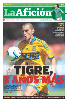 Portada 29/06/2013: Tigre, 3 años más (Torres Nilo renovará su contrato con el cuadro auriazul hasta el 2016)