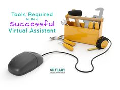 Tools Required to Be a Successful Virtual Assistant   Military Spouse Virtual Assistants