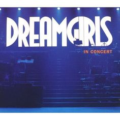 Dreamgirls in Concert: The First Complete Recording by Original Soundtrack 2-CD #ShowVocals