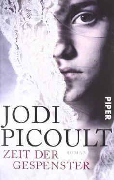 Zeit der Gespenster: Roman von Jodi Picoult